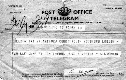 Telegram from Isaak SILBERMAN sent from Rouen, France to relatives in London announcing that the family was together and continuing to Bordeaux.
