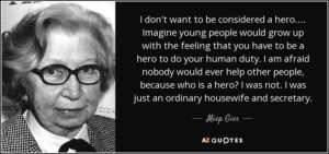 quote-i-don-t-want-to-be-considered-a-hero-imagine-young-people-would-grow-up-with-the-feeling-miep-gies-57-99-26